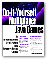 Do-It-Yourself Multiplayer Java Games - Learn More